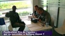 Sofiane Hanni donne son avis sur le Footballeur Pro de l'année