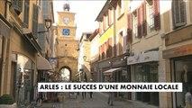 Arles : le succès d'une monnaie locale - France