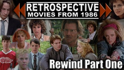 1986 Movies Rewind (Part One)