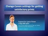 Change Canon settings for getting satisfactory prints