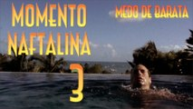 Momento Naftalina 3 - Medo de Barata - Emerson Martins Video Blog
