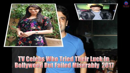 TV Celebs Who Tried Their Luck In Bollywood But Failed Miserably 2017 - Rajeev Khandelwal , Barun soborti , Janifer winget , Jay , Gurmeet chudry