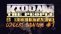 KIDDAM AND THE PEOPLE & Résistants #1 - Concert Sauvage Paris 05-05-17