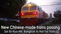 New Chinese-made trains passing Soi 56 Hua Hin, Bangkok to Hat Yai Train