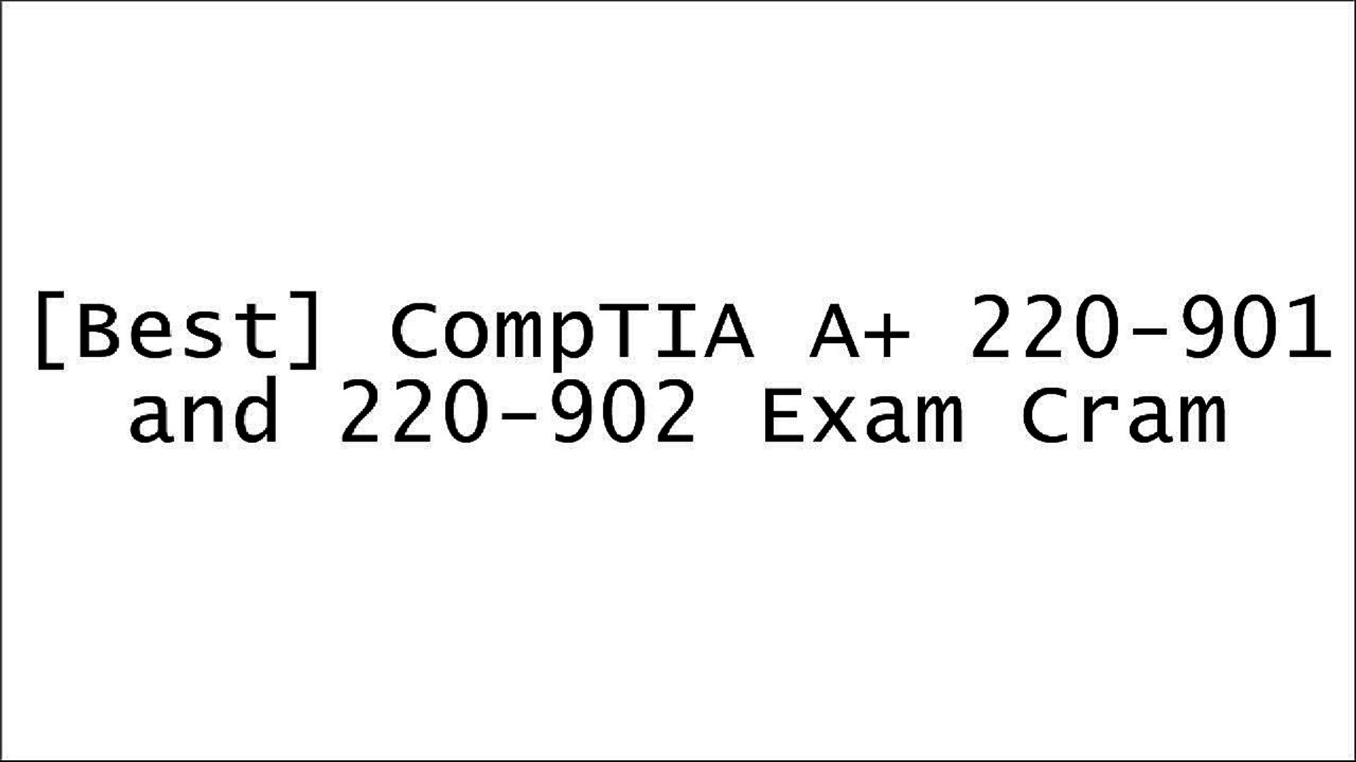 [Free] CompTIA A  220-901 and 220-902 Exam Cram WORD