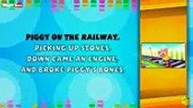 Piggy On The Railway Lyrical Video _ English Nursery Rhymes Full Lyrics For Kids & Children2017