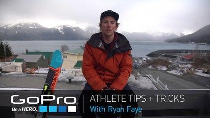 GoPro Athlete Tips with Ryan Faye