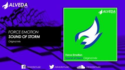 Force Emotion - Sound of Storm (Original Mix)