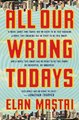 All Our Wrong Todays Book PDF And Audio Book