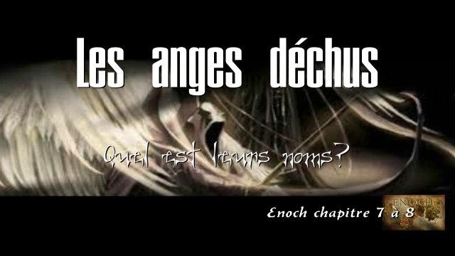 """[ LE LIVRE D'ENOCH Ch 7-8 ] """"LES ANGES DÉCHUS"""" Qu' ont-ils révélés aux hommes? Quel est leurs noms?"""