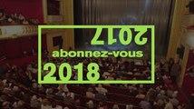 Saison 2017-2018, Odéon-Théâtre de l'Europe : Abonnez-vous !