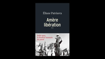 Eliane Patriarca - Amère libération