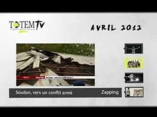 Le Zapping Totem TV (Avril 2012)
