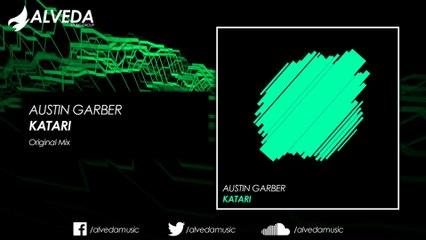 Austin Garber - Katari (Original Mix)