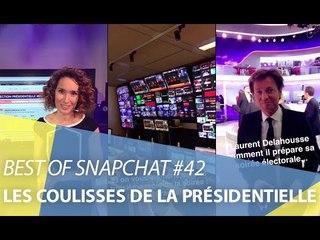 Best-of Snapchat #42 : Les coulisses de la présidentielle