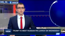 i24NEWS DESK | Trump to meet Russian FM Lavrov on Wednesday | Wednesday, May 10th 2017