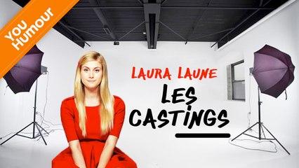 LAURA LAUNE - Les castings