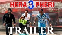 Hera Pheri 3 Trailer - Latest Movie 2017 - Paresh Rawal Akshay Kumar Sunil Shetty Abhishek Bachchan  2017