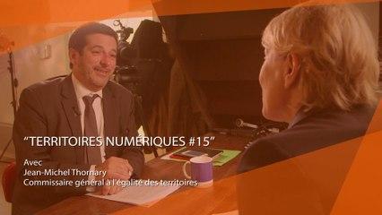 Territoires numériques #EM15 : Télétravail avec Jean-Michel Thornary, CGET - Avril 2017