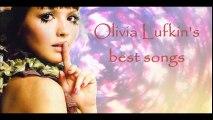 Olivia Lufkins best songs
