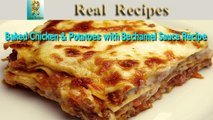 Baked Chicken & Potatoes with Bechamel Sauce Real Recipes Roasted Chicken and Potato Bake