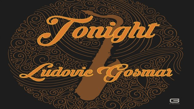 Ludovic Gosmar - Tonight
