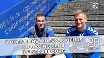 3 questions à deux joueurs du Racing club de Strasbourg