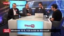 01LIVE HEBDO #142: Windows 10 S : un OS bridé, et les autres annonces Microsoft