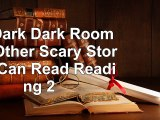 READ ONLINE In a Dark Dark Room and Other Scary Stories I Can Read Reading 2