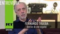 """Fernando Trueba: """"En España llevan años haciendo campaña contra el cine nacional"""""""