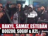 Bakyl, Samat, Esteban, Boozoo, Sogol, A2L en freestyle #PlanèteRap