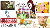 skin whitening tips at home in urdu - Noor Health and Beauty tip -eye care at home treatment