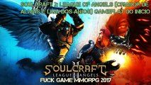 Soulcraft 2- League of angels %28Criador de almas 2- Liga dos anjos%29 Gameplay do InicioSoulcraft 2: League of angels (Criador de almas 2: Liga dos anjos) Gameplay do Inicio
