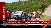 Muğla Valisi: Otobüs kazasında 17 kişi öldü, 13 yaralı