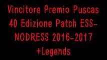 Vincitore Premio Puscas 40 Edizione Patch ESS-NODRESS 2016-2017+Legends