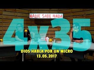 NADIE SABE NADA - (4x35): Dios habla por un micro