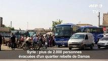 Syrie : 2.000 personnes évacuées d'un quartier rebelle de Damas