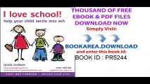 I Love School_ Helping Young Children Settle into Big School for the First Time age 4-9 (Lynda Hudson-s Unlock Your Life Audio CDs for Children) ... Your Life Audio CDs for Children)