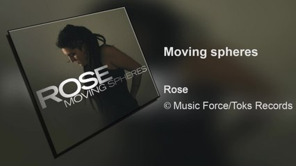 Rose - Moving Spheres (Full Album)