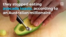 Dear millennials: If you want to afford a house, cut the avocado toasts