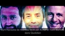 Cyril Hanouna de nouveau taclé par Arthur et Yann Barthès dans Quotidien