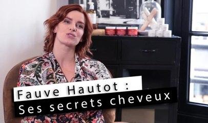 Fauve Hautot - Ses secrets capillaires !