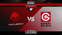 LoL - War Legend vs Gamers Origin - ESL Championnat National - Summer 2017