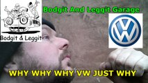 alternator replacement vw passat (WHY WHY WHY WHY VW) bodgit and leggit garage