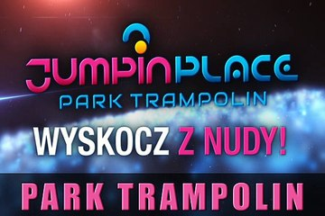 Jumpin place Bydgoszcz