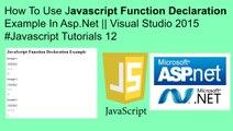 How to use javascript function declaration in asp.net || visual studio 2015 #javascript tutorials 12