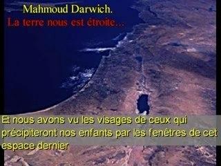 Darwich : La terre nous est étroite