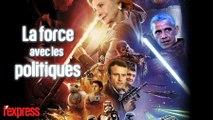 Star Wars: que la Force soit avec les politiques