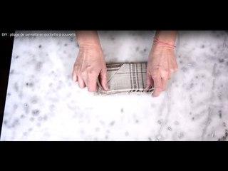 DIY : pliage de serviette en pochette à couverts