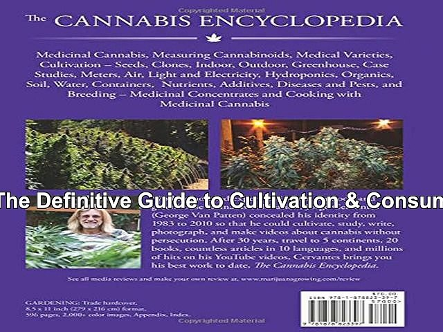 Reads Book The Cannabis Encyclopedia: The Definitive Guide to Cultivation &  Consumption of Medical Marijuana [Free] ysd